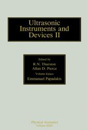 Reference for Modern Instrumentation, Techniques, and Technology: Ultrasonic Instruments and Devices II: Ultrasonic Instruments and Devices II