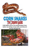 Corn Snakes the Complete Guides PDF