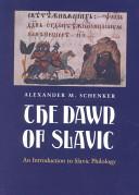 The Dawn of Slavic