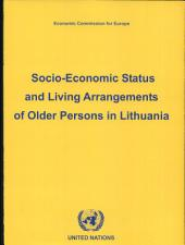 Socio-economic Status and Living Arrangements of Older Persons in Lithuania