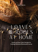 Loaves & Rools at Home