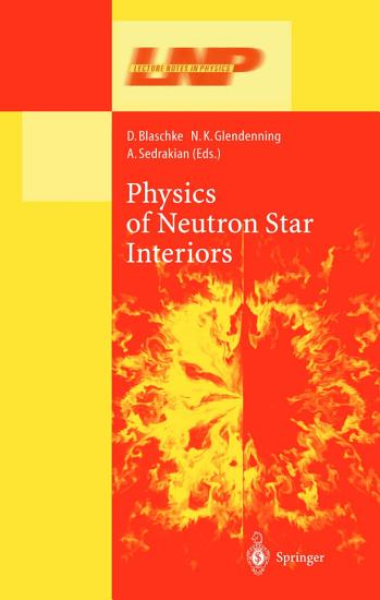 Physics of Neutron Star Interiors PDF