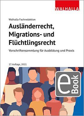 Ausl  nderrecht  Migrations  und Fl  chtlingsrecht PDF