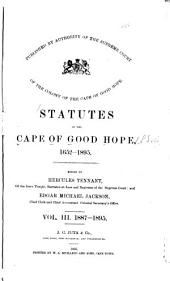 Statutes of the Cape of Good Hope, 1652-1895: 1887-1895