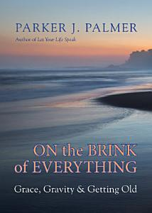 On the Brink of Everything Book