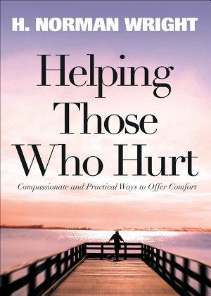 Helping Those Who Hurt PDF