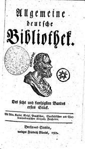 Allgemeine deutsche Bibliothek: Des sechs und funfzigsten Bandes erstes Stück - Des sechs und funfzigsten Bandes zweytes Stück, Band 56