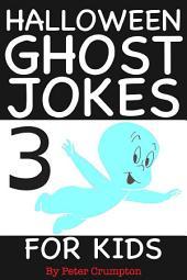 Halloween Ghost Jokes For Kids 3