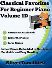 Classical Favorites for Beginner Piano Volume 1 D