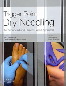 Trigger Point Dry Needling An Evidence and Clinical Based Approach 1