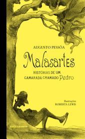 Malasartes: histórias de um camarada chamado Pedro