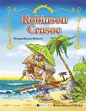 Robinson Crusoe: pro děti
