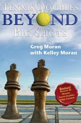Tennis Doubles Beyond Big Shots With Companion Video Book PDF