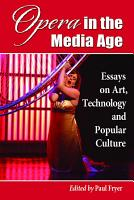 Opera in the Media Age PDF