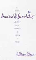 Download Bruised and Beautiful Book