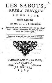 Les sabots: Opéra comique en un acte, mêlée d'ariettes, Volume1