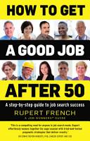 How to Get a Good Job After 50 PDF