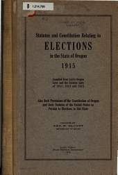 Statutes and Constitution Relating to Elections in the State of Oregon