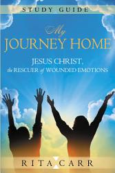 My Journey Home Study Guide Book PDF