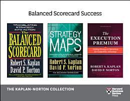 Balanced Scorecard Success  The Kaplan Norton Collection  4 Books  PDF