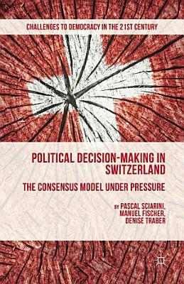 Political Decision Making in Switzerland