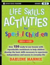Life Skills Activities for Special Children: Edition 2