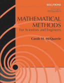 Solutions to Accompany McQuarrie's Mathematical Methods for Scientists and Engineers