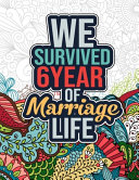 We Survived 6 Year of Marriage Life