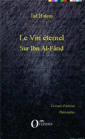Le vin éternel: Sur Ibn Al-Farid