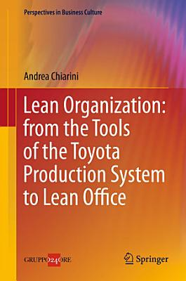 Lean Organization  from the Tools of the Toyota Production System to Lean Office