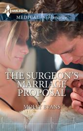 The Surgeon's Marriage Proposal