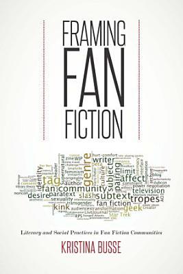 Framing Fan Fiction