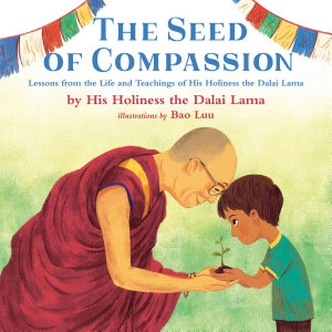 The Seed of Compassion