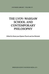The Lvov Warsaw School and Contemporary Philosophy PDF
