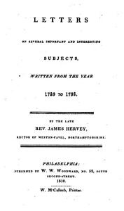 The Whole Works of the Late Rev  James Hervey  A  M   Rector of Weston Favel  in Northamptonshire PDF