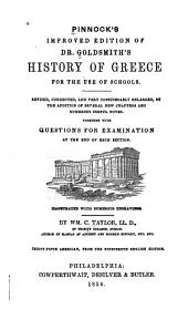 Pinnock's Improved Edition of Dr. Goldsmith's History of Greece: For the Use of Schools