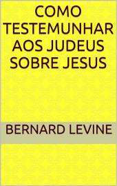 Como testemunhar aos judeus sobre Jesus