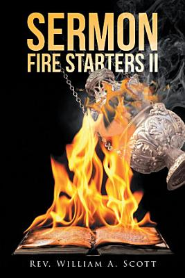 Sermon Fire Starters II