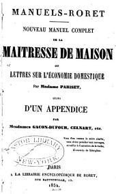 Nouveau manuel complet de la maîtresse de maison; ou, Lettres sur l'économie domestique par Madame Pariset