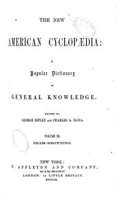 The New American cyclopaedia: a popular dictionary of general knowledge, Volume 3