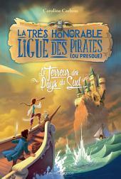 La très honorable ligue des pirates (ou presque) T02: La terreur des Pays du Sud
