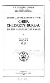 Annual report of the Chief, Children's Bureau to the Secretary of Labor