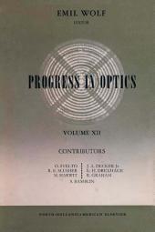 Progress in Optics: Volume 12