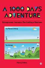 A 1000 Days Adventure - Entrepreneur Journeys