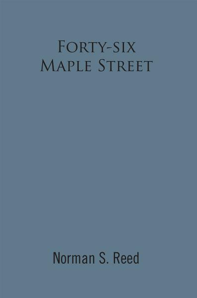 Forty-Six Maple Street