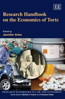 Research Handbook on the Economics of Torts PDF