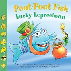 Pout Pout Fish Lucky Leprechaun Book PDF