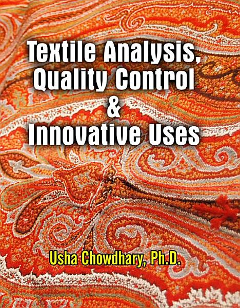 Textile Analysis  Quality Control   Innovative Uses PDF