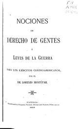 Nociones de derecho de gentes y leyes de la guerra, para los ejércitos centroamericanos