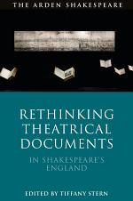 Rethinking Theatrical Documents in Shakespeare's England